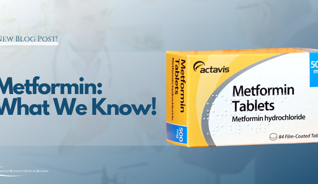 Metformin: What We Know!