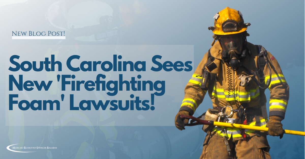 Firefighting Foam, AFFF, Aqueous Film-Forming Foam, Cancer, Leukemia, Lawsuits, Attorney, Personal Injury, Attorneys Near Me, PI Attorneys, North Carolina, South Carolina, Virginia, MRSB, Don Marcari, Marcari Russotto Spencer Balaban, Lawyers