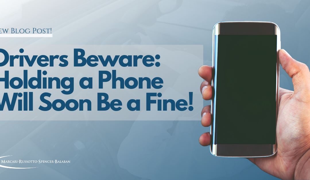 Drivers Beware: Holding a Phone Will Soon Be a Fine!