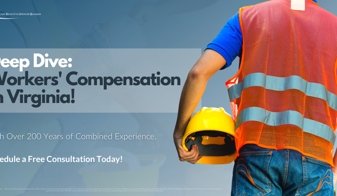 Deep Dive: Workers' Compensation in Virginia!