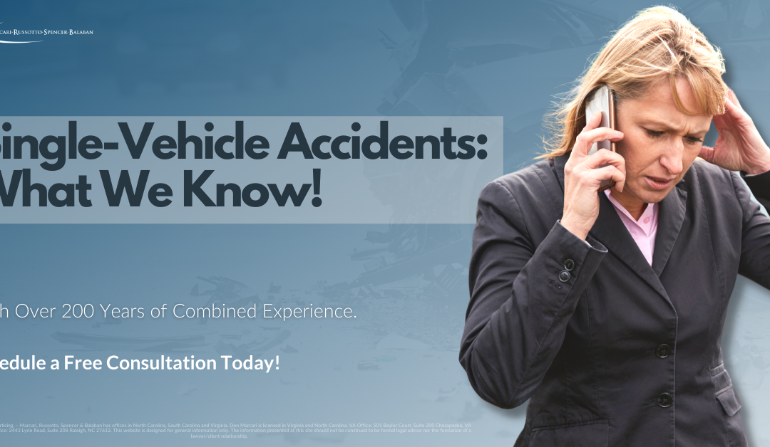 Single-Vehicle Accidents: What We Know!