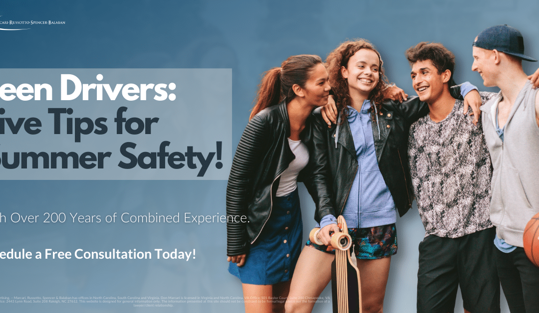 Teen Drivers: Five Tips for  Summer Safety!