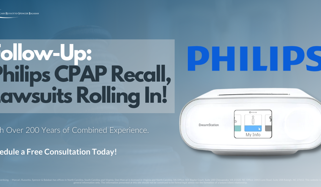 Follow-Up: Philips CPAP Recall, Lawsuits Rolling In!